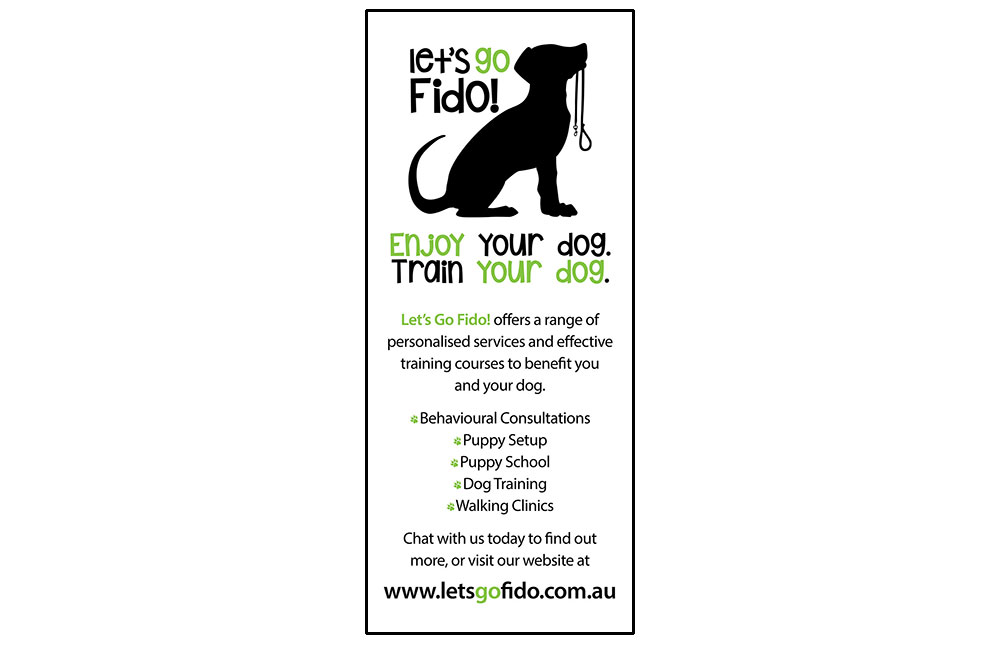 Let's Go Fido! Pull-up Banner. Single Sided, Two Colour Special Printed On 440gsm Stayflat Matt Banner Matt.
